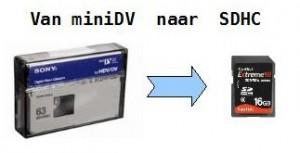 van-minidv-naar-sdhc